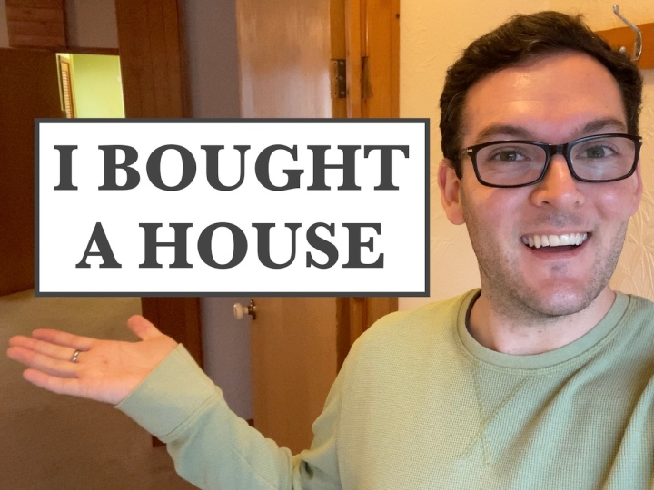I Bought AHouse!